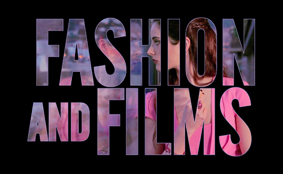 FASHION AND FILMS